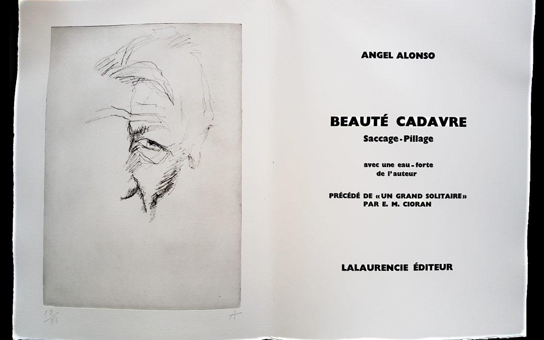 Angel Alonso – Beauté Cadavre – 1989